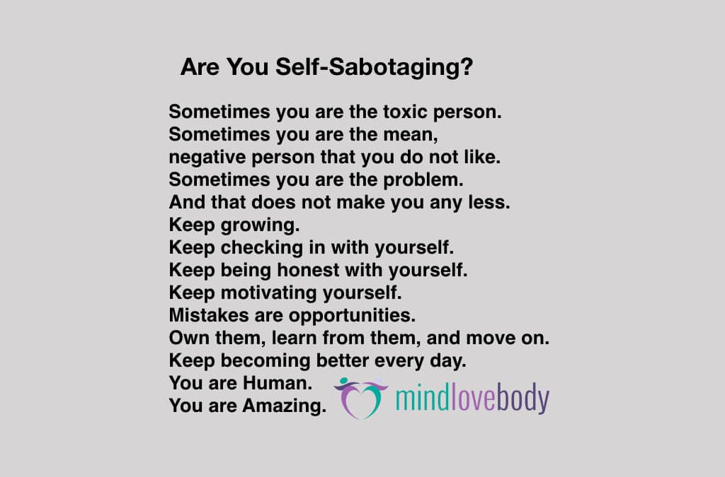 Self-Sabotage: Are You Getting in Your Own Way?