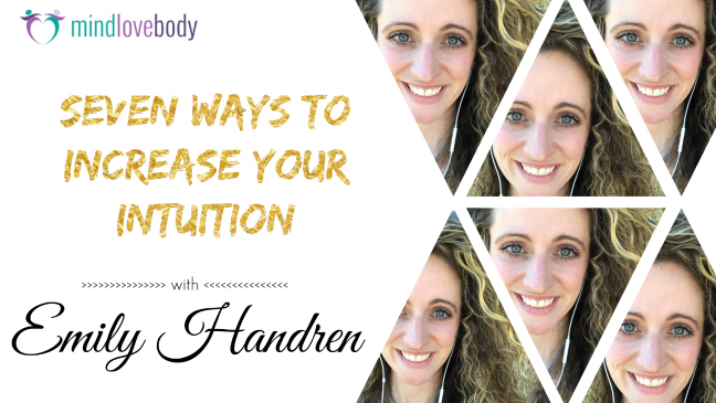 Intuition: Seven Ways to be More Intuitive